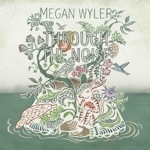 Megan Wyler - Through The Noise