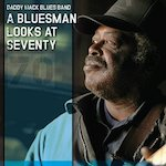 Daddy Mack - A Bluesman Looks At Seventy