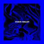 Chain Wallet album cover