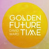 David Ward-Golden Future Time