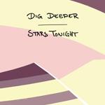 Dig Deeper 'Stars Tonight' EP artwork