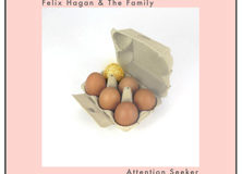 Felix Hagan & The Family 'Attention Seeker' album cover