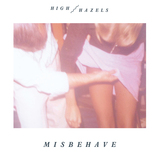 High Hazels-Misbehave