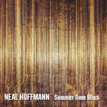 Neal Hoffmann 'Summer Time Bliss' cover