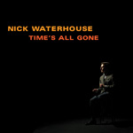 Nick Waterhouse Time's All Gone cover