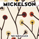 No Such Luck by Mickelson