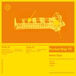 Rocket Ship TV 'Better Days' album artwork