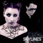 Skylines by Living Dead Girl