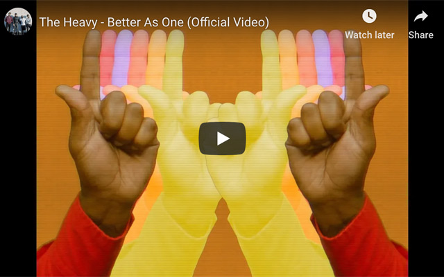 The Heavy 'Better As One' video