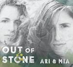 Ari & Mia Out Of Stone