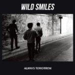 Wild Smiles-Always Tomorrow