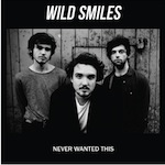 Wild Smiles Never Wanted This