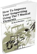 How To Improve Your Songwriting Using The 7 Musical Elements by Ryan Buckner