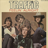 Traffic 'Feelin' Alright?' single cover